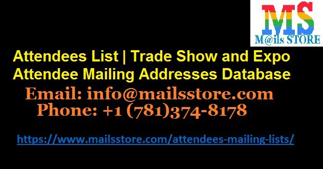Attendees List | Trade Show And Expo Attendee Mailing Lists Database