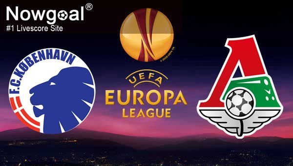 FC Copenhagen VS Lokomotiv Moscow Football Tips UEFA Europa League