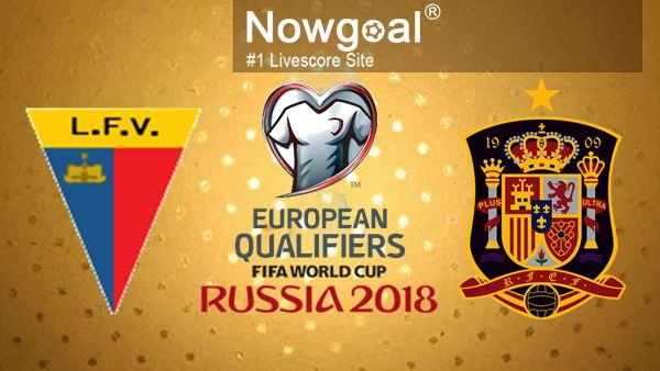 Liechtenstein VS Spain Soccer Betting Tips And Prediction FIFA World Cup Qualification (UEFA)