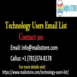 Technology Users Email List | Technology Users Mailing Addresses Database
